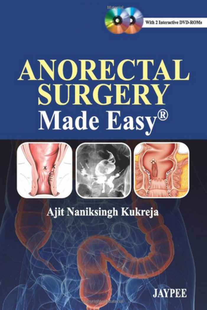 Anorectal Surgery Made Easy Medical Book Free Download Clinical