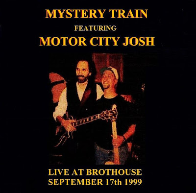 Mystery Train With Motor City Josh - Live At Brothouse - 1999-09-17