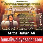 http://www.humaliwalayazadar.com/2015/06/mirza-rehan-ali-manqabat-2015.html