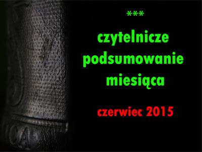 http://alicyawkrainieslow.blogspot.com/2015/06/czytelnicze-podsumowanie-miesiaca_30.html