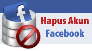 Cara menghapus akun facebook sendiri terbaru