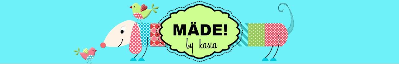 Mäde! by Kasia
