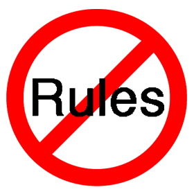 Say NO To The Rules