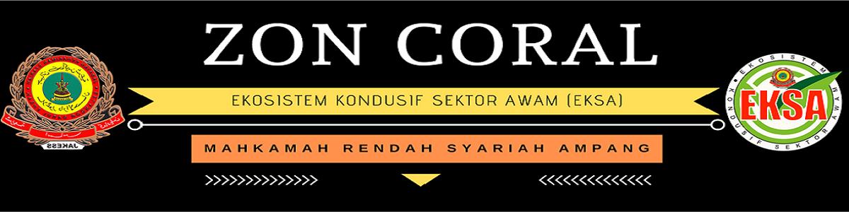 ZON CORAL MAHKAMAH RENDAH SYARIAH AMPANG