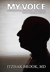 "Order Dr. Brook's book: ""My voice-a physicians's  personal experience with throat caner"""