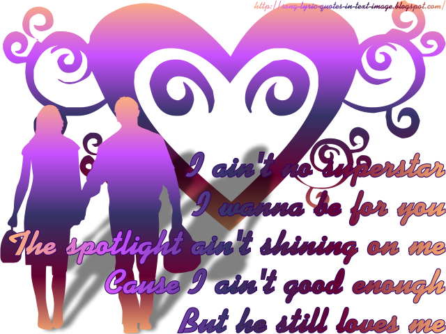 He Still Loves Me - Beyonce Knowles Song Lyric Quote in Text Image