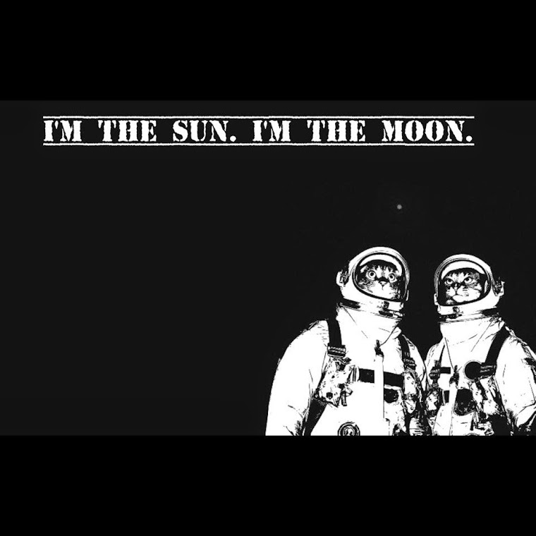 I'm the soon. I'm the moon