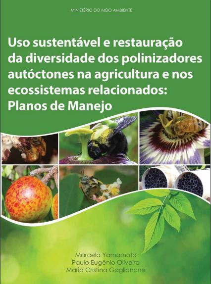 Uso sustentável e restauração da diversidade dos polinizadores autóctones na agricultura...