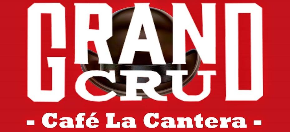 Grand Cru Café La Cantera