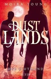 http://www.amazon.de/Dustlands-Blutmond-Moira-Young/dp/384142225X/ref=sr_1_3?s=books&ie=UTF8&qid=1426184690&sr=1-3&keywords=dustlands