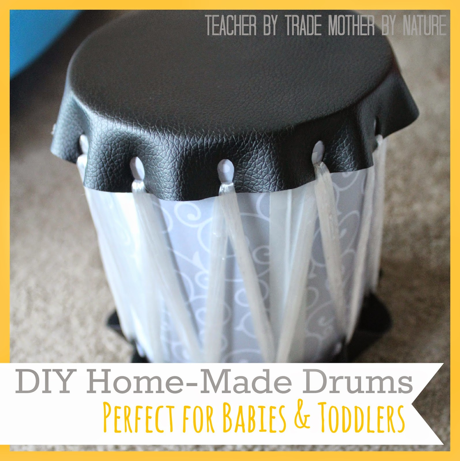 DIY Home-made Drums babies toddlers