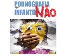 CONTRA A PORNOGRAFIA INFANTIL