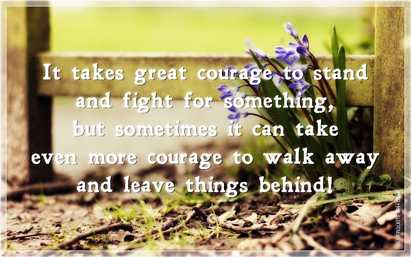 It Takes Great Courage To Stand And Fight For Something, Picture Quotes, Love Quotes, Sad Quotes, Sweet Quotes, Birthday Quotes, Friendship Quotes, Inspirational Quotes, Tagalog Quotes