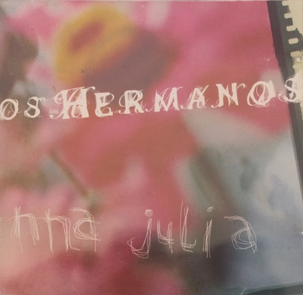 Los Hermanos Ana Julia - Mp3