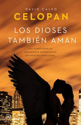 LIBRO - Los Dioses también aman Celopan | David Calvo (Ediciones Martinez Roca - 27 Octubre 2015) NOVELA JUVENIL ROMANTICA | Edición papel & ebook kindle A partir de 14 años | Comprar en Amazon