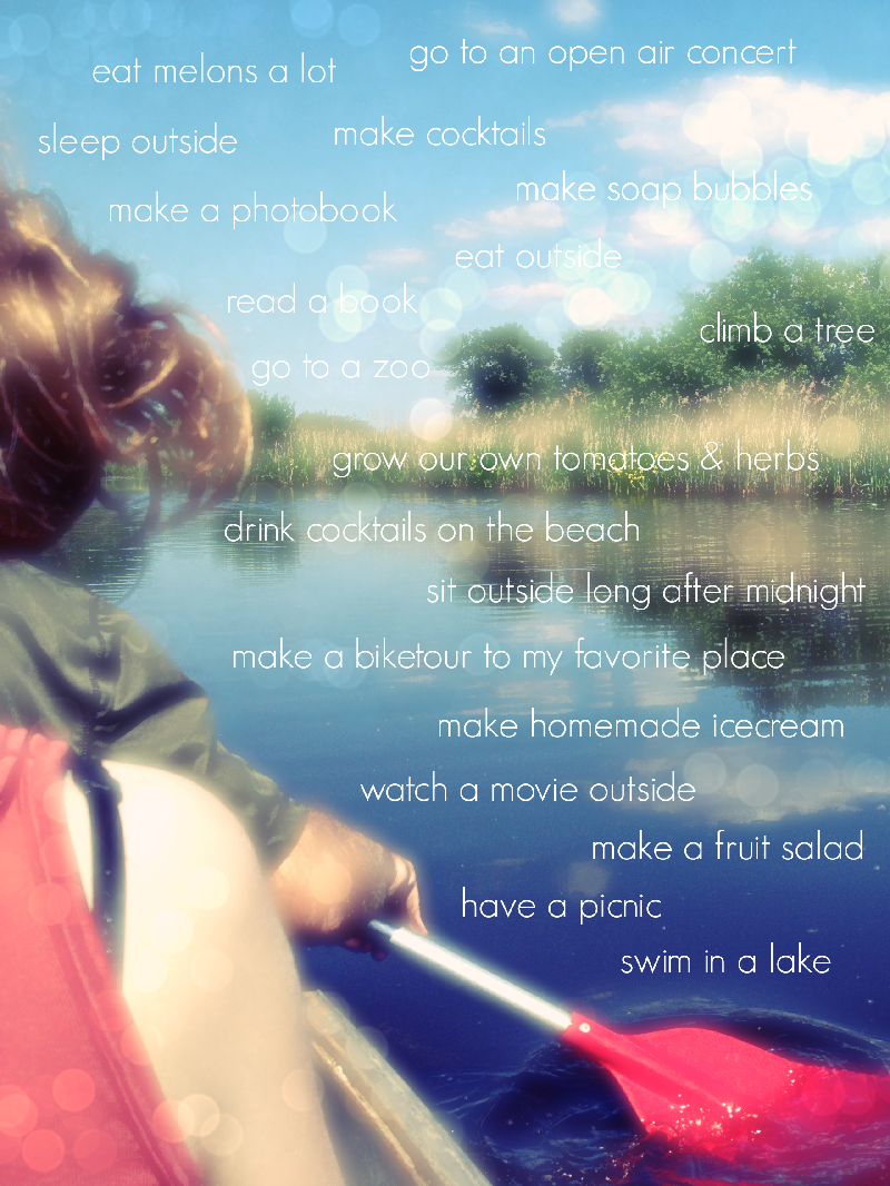 summer bucket list 2013 by momentstolivefor