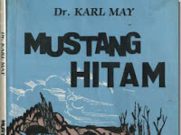 Novel –Karl May - Mustang Hitam