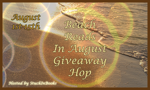 Beach Reads In August Giveaway Hop!
