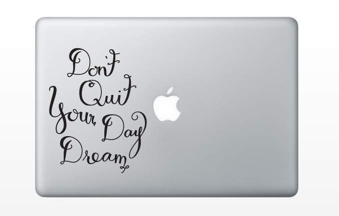 https://www.etsy.com/listing/176574951/dont-quit-your-day-dream-decal?ref=shop_home_active_9