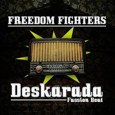 DESKARADA FUSSION BEAT - Freedom Fighters