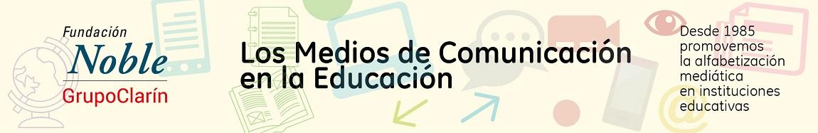 Los Medios de Comunicación en la Educación