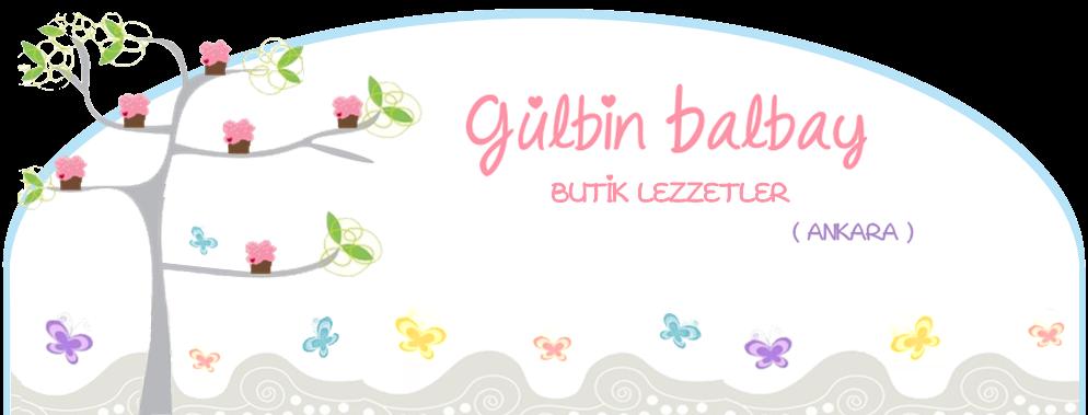 Gülbin Balbay Ankara Butik Lezzetler
