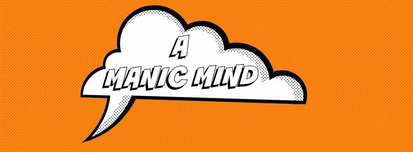 A Manic Mind