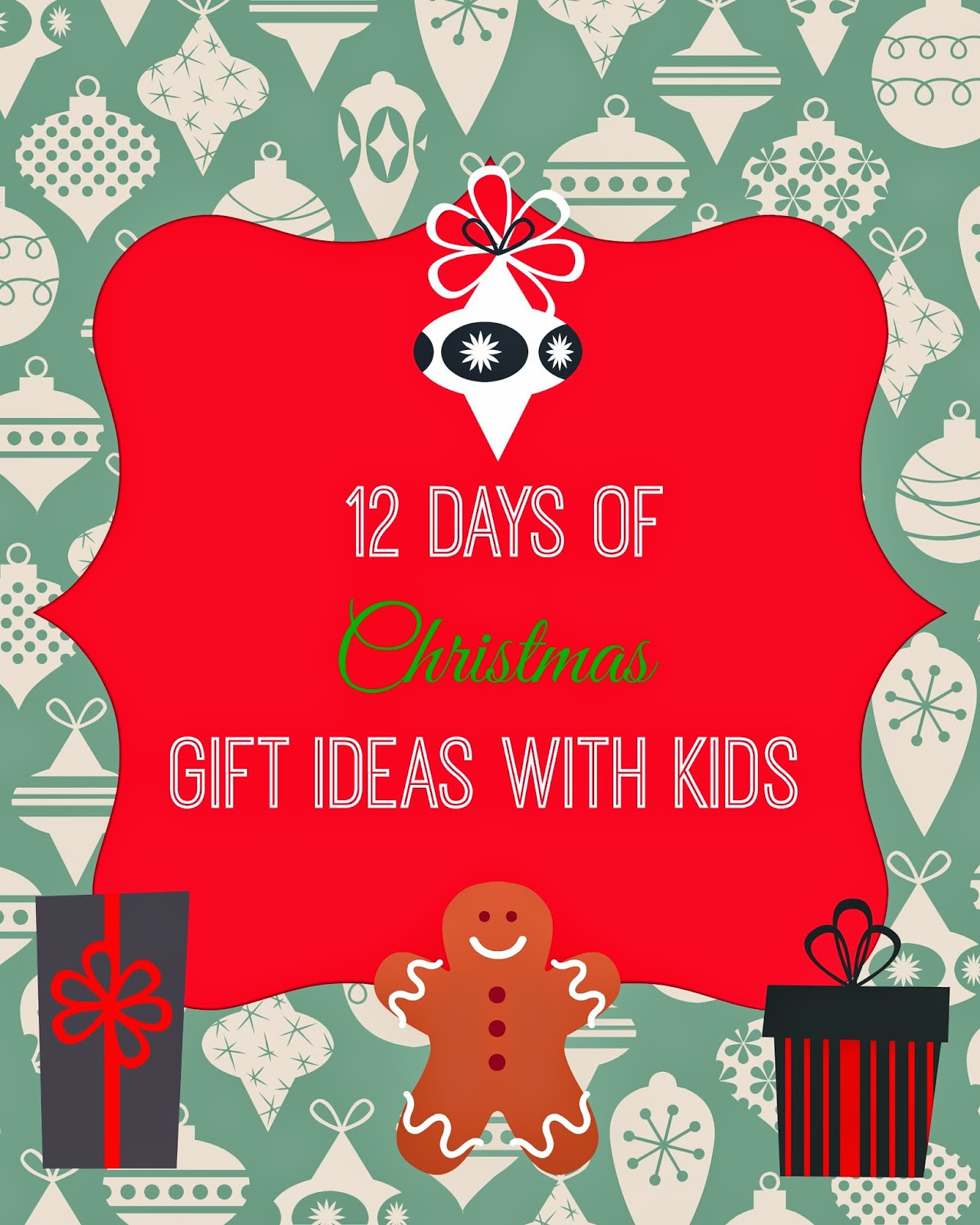 B is 4: 12 Days of Christmas Gift Ideas