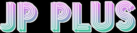 JP PLUS!