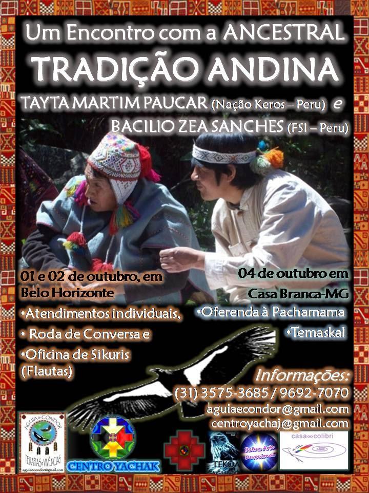 Sabedoria Ancestral Andina no Brasil!