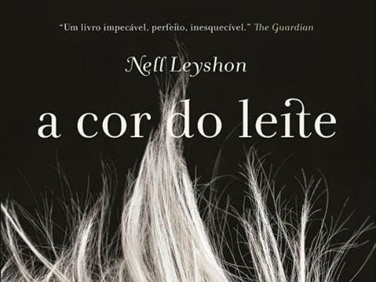 a cor do leite, de Nell Leyshon e Bertrand Brasil