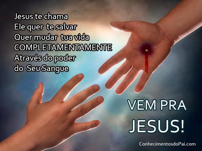 Jesus te chama, Vem pra Jesus!