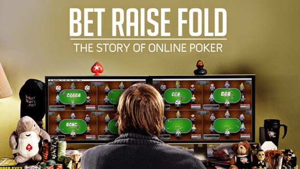 BET RAISE FOLD The Story of Poker Online