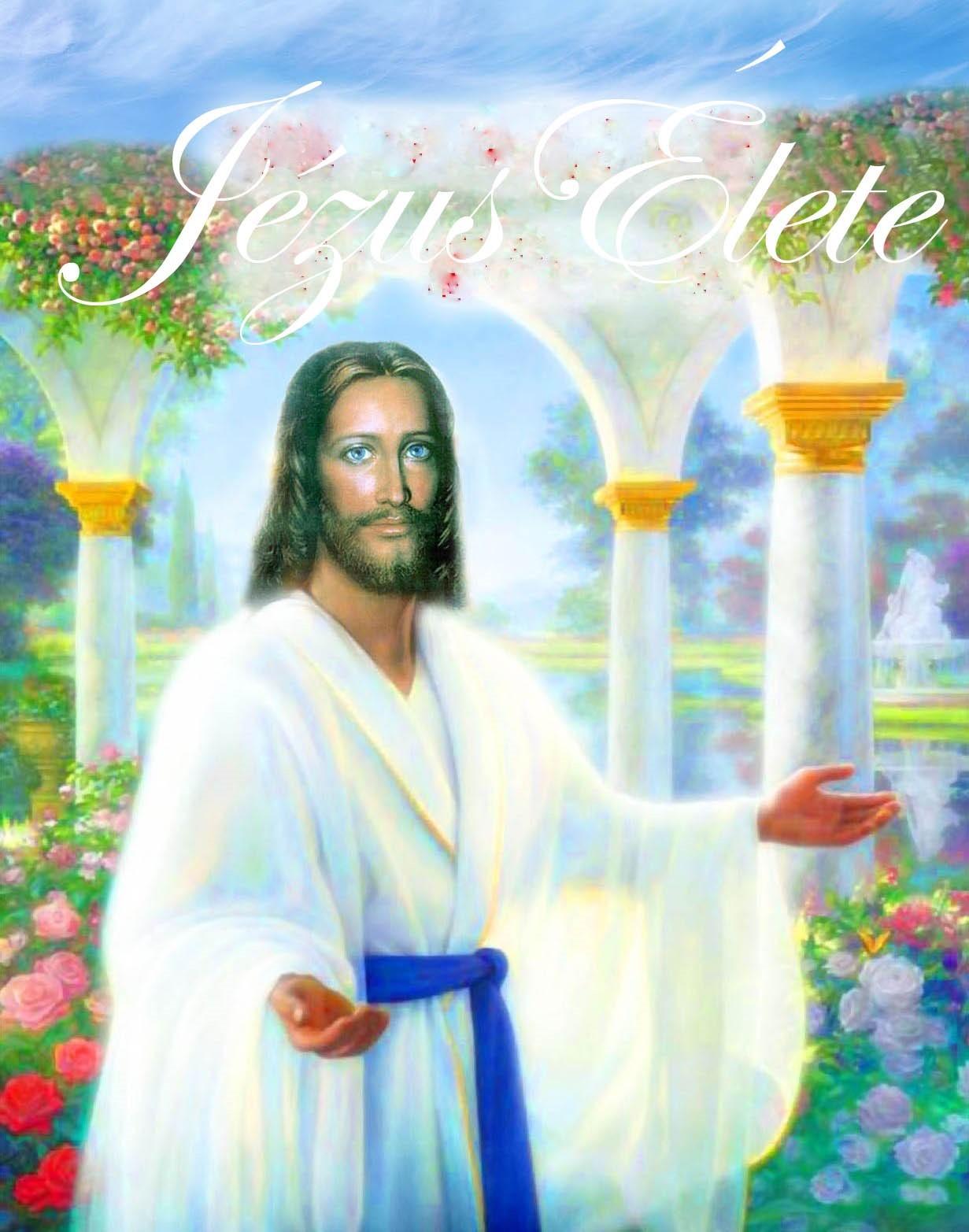 Ellen G.White: Jézus Élete