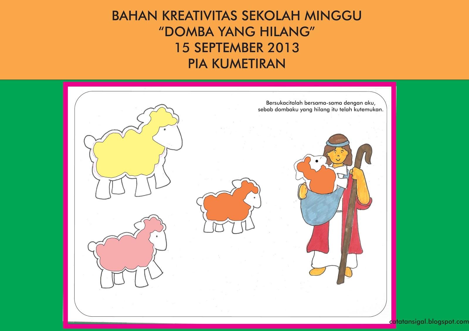 "Bahan Kreativitas Sekolah Minggu ""Domba Yang Hilang"" 15 September 2013 PIA Kumetiran"