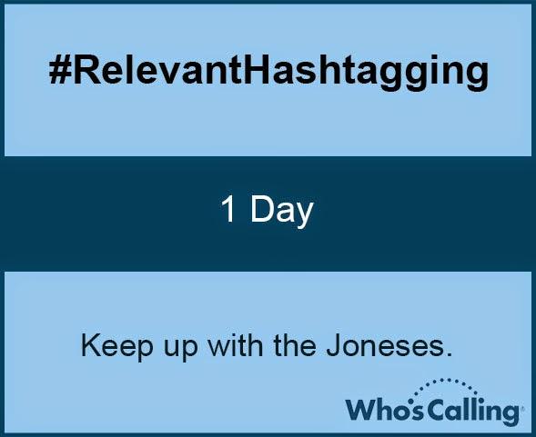 #RelevantHashtagging: 1 Day
