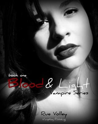 Review: Blood and Light by Rue Volley