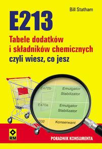"""Bill Statham """"E213. Tabele dodatków i składników chemicznych, czyli wiesz, co jesz"""""""