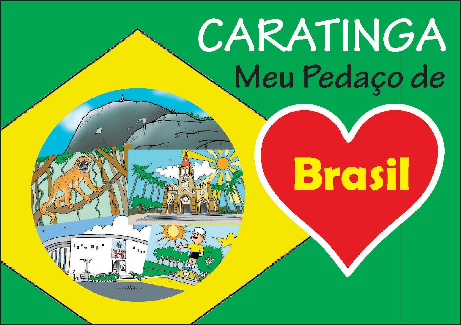 Caratinga Meu Pedaço de Brasil