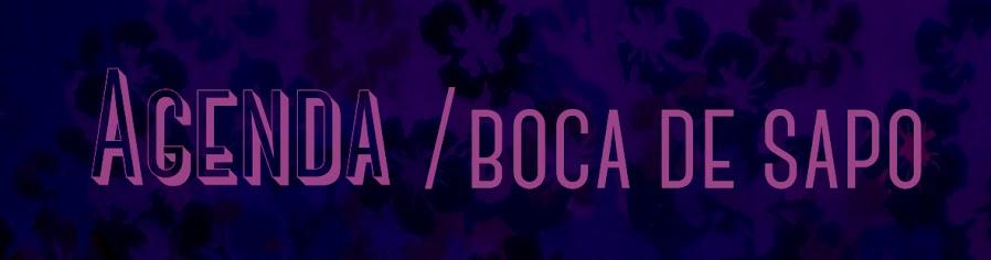 Agenda BOCA DE SAPO