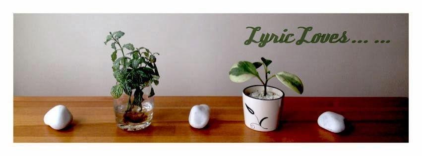 Lyric Loves  ... ...