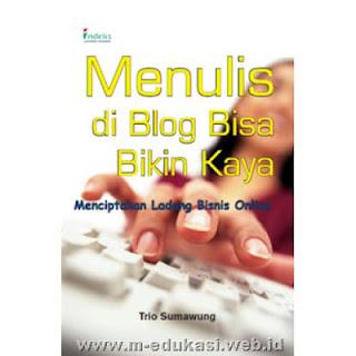 Buku menulis di blog bisa bikin kaya