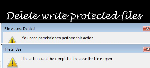 How to Delete Write Protected Files from Computer