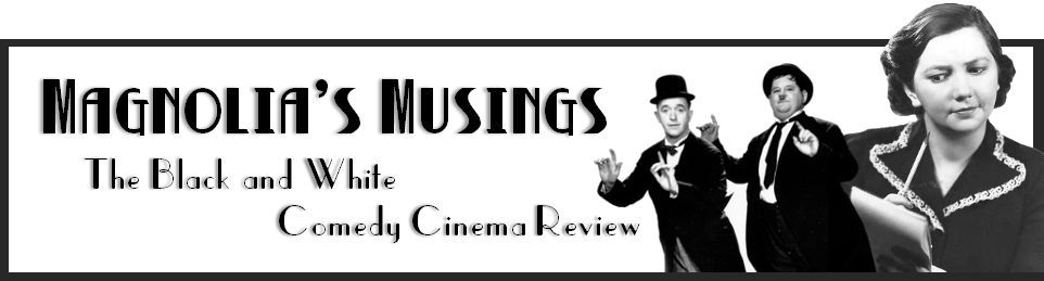 Magnolia's Musings: The Black and White Comedy Cinema Review