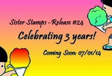 Sister Stamps Release #24