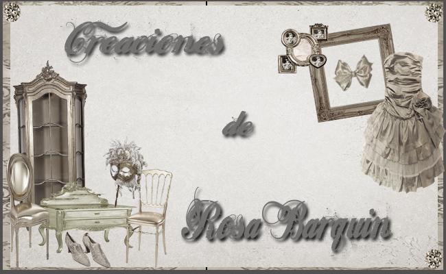 CREACIONES DE ROSA BARQUIN