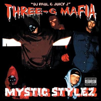Three 6 Mafia - Mystic Stylez (1995) Flac