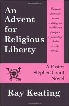 Get An Advent for Religious Liberty by Ray Keating