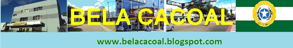 BELA CACOAL
