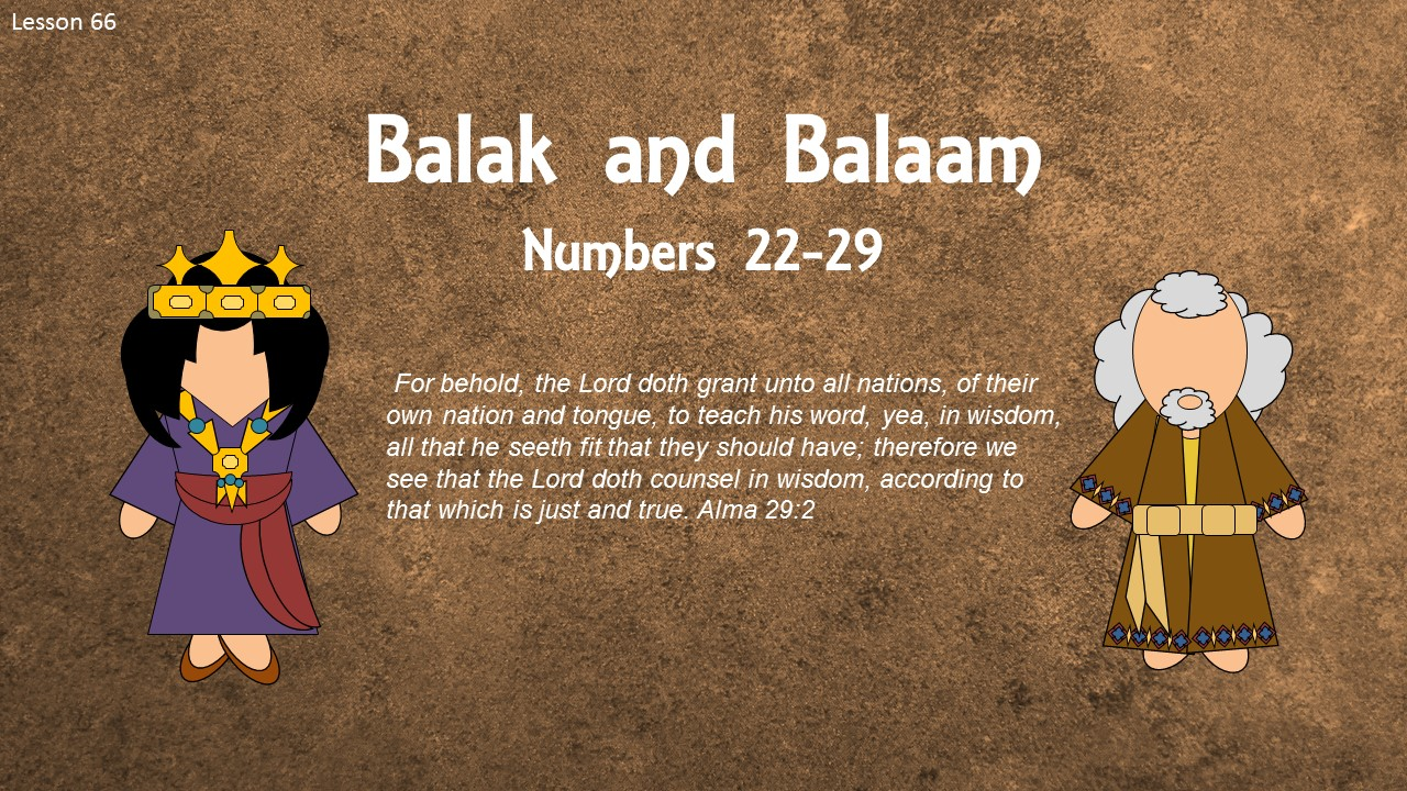 """Old Testament Seminary Helps: Lesson 66 """"Balak and Balaam ..."""